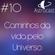 Astrocast #10 - Caminhos da vida pelo Universo image
