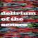 Delirium Of The Senses 07/08/2017 image