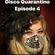Disco Quarantino Episode 4 image