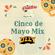 """ The Paletero Mix Special Cinco De Mayo Mix Episode "" image"
