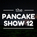 The Pancake Show #12 with new Little Brother, Mayflo and more image