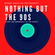 Nothing But The 90s - 11th November 2020 image