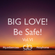Big Love To All And Be Safe Vol. 6 image