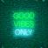 """CLUB GOOD VIBES ONLY "" (CONSTANTINE RADIO SET-SUNDAY LOCKDOWN) image"