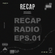 RECAP RADIO EPISODE #001 image