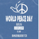 WORLD PEACE DAY - IBIZA GROOVES BY MISS LUNA image