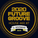 『2020 FUTURE GROOVE ~ HOUSE MIX #7』 image