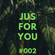 JUS FOR YOU - #002 JUS LUKE image