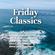 Friday Classics (June 25, 2021) image