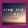 DJ Tricksta - Come Vibe With Me image