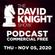 DAVID KNIGHT SHOW (PODCAST) Thursday 11/5/20 image