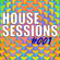 House Sessions #001: House & Tech House image