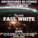 ADVENTURES IN STEREO w/ PAUL WHITE image
