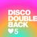 Disco Double Back EP#5 19 May 18 image