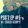 """P.S.Gz EP.5  with special guest """"Coach Kempy"""" image"""