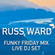 The Funky Friday Live Set - 6 Aug image