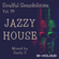 Soulful Sensibilities Vol. 99 - JAZZY HOUSE image