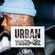 100% URBAN MIX! (Hip-Hop / RnB / Afrobeats) - J-Hus, Tory Lanez, Skepta, Nafe Smallz, B Young + More image