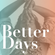 Better Days: A Doomsday Disco Mix image