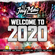 WELCOME TO 2020 - MIXED BY DJ JAY MAC image