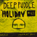 Deep Puddle #45 Holiday 07.09.2021 image