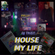 House My Life image