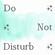 Do Not Disturb 004 image