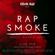 RAP SMOKE VOL 1 MARCH 2020 (@DJKEVINAUX) image