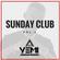 DJYEMI  - Sunday Club Vol.2  (Hip Hop, R&B, Trap, Afroswing) @DJ_YEMI image