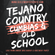 Tejano, Country, Cumbias, and Old School image