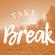 Take A Break 117: Summersessions III image