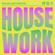 HOUSE WORK AUG '21 // FULL INTENTION • JANSONS • DAVID PENN • ARMAND VAN HELDEN • FRANKY RIZARDO image