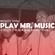 Mighty Vybz Sound - Play Mr. Music image