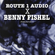 Route 1 Audio Podcast #014 [Benny Fishel] image