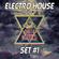 Electro House Set #1 - By Gheek Magossi image