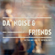 DA`NOISE & friends in the mix vol 4 - with DJ D21 image