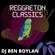 Reggaeton Classics - DJ Ben Boylan image