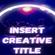 INSERT CREATIVE TITLE image
