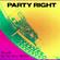 Party Right - Dj Alex Mejia image