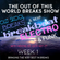 THE OUT OF THIS WORLD BREAKS SHOW WEEK 1 image