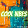 cool vibes image