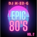 Epic 80's 2 // Retro // Rock // Synth-Pop // Nu-Wave image