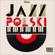 Mo'Jazz 256: Jazz Polski image