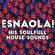 The Soulfull House from ESNAOLA! image