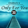 [CLASSIC TRANCE ] ONLY FOR YOU VOL.1 - CHARLES V image