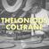 Carte Blanche à Thelonious Coltrane image