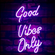 Good Vibes Only image