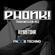 PHONK! Transmission #03 @ Fnoob Techno Radio - POWERED BY RESISTOHR – 21.05.18 image