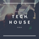 Tech House 05.08.20 image