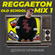 REGGAETON OLD SCHOOL MIX BY @DJROCKPANAMA  (SYCOCISC)  EDITION image